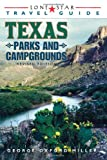 img - for Lone Star Guide to Texas Parks and Campgrounds (Texas Parks & Campgrounds) book / textbook / text book