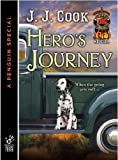 img - for Hero's Journey (Novella) (A Sweet Pepper Fire Brigade) book / textbook / text book