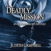 A Deadly Mission: An Olympia Brown Mystery, Book 1 | [Judith Campbell]