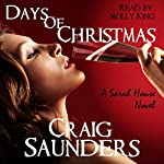 Days of Christmas: A Sarah House Novel | Craig Saunders