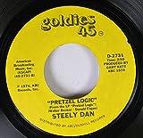 STEELY DAN 45 RPM PRETZEL LOGIC / RIKKI DON'T LOSE THAT NUMBER