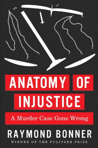 Anatomy of Injustice: A Murder Case Gone Wrong (Golden Guides)