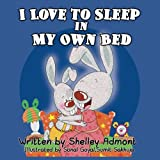 I Love to Sleep in My Own Bed (Bedtime stories book collection) (Volume 1)