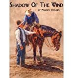 img - for [ { SHADOW OF THE WIND } ] by Hedges, Mackey (AUTHOR) Dec-08-2010 [ Paperback ] book / textbook / text book
