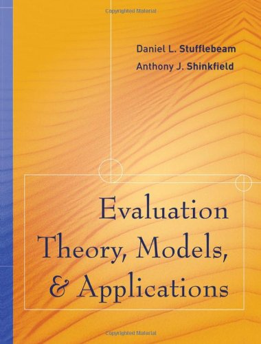Evaluation Theory, Models, and Applications (Research...