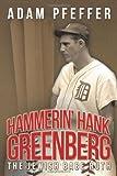 Hammerin' Hank Greenberg: The Jewish Babe Ruth