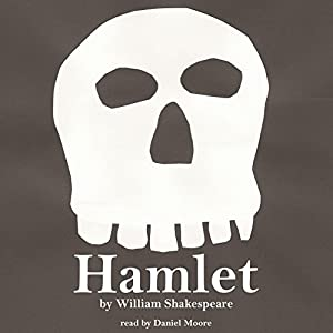 William Shakespeare's Hamlet Audiobook