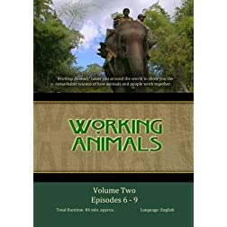 WORKING ANIMALS: Volume Two