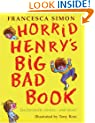 Horrid Henry's Big Bad Book: Ten Favourite Stories - and more! (Horrid Henry Compilation)