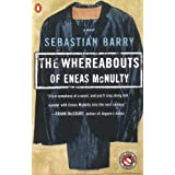 The Whereabouts of Eneas McNulty ~ Sebastian Barry