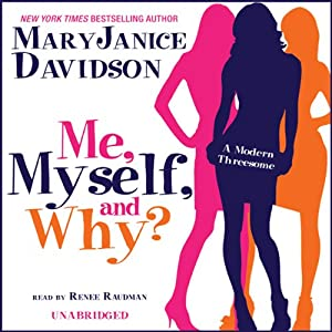 Me, Myself, and Why? | [MaryJanice Davidson]
