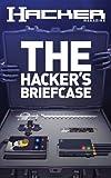 The Hacker's Briefcase (Hacker Magazine Book 1)