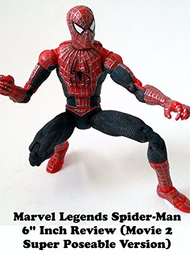 Marvel Legends Spider-Man Review (movie 2 super poseable version sam raimi)