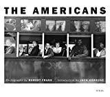 The Americans by Frank, Robert, Kerouac, Jack (2008) Hardcover