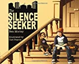 img - for The Silence Seeker book / textbook / text book