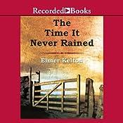 The Time It Never Rained | [Elmer Kelton]