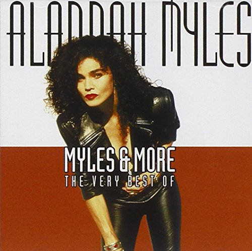 Alannah Myles - Myles & More: The Very Best of - Zortam Music