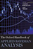 img - for The Oxford Handbook of Applied Bayesian Analysis (Oxford Handbooks) book / textbook / text book