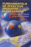 img - for Fundamentals of Effective Program Management: A Process Approach Based on the Global Standard book / textbook / text book
