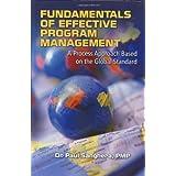 Fundamentals of Effective Program Management: A Process Approach Based on the Global Standard ~ Paul Sanghera