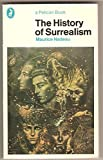 img - for The History of Surrealism. With an introduction by Robert Shattuck. book / textbook / text book