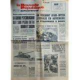 NOUVELLE REPUBLIQUE (LA) du 28/10/1972 - LA GUERRE PSYCHOLOGIQUE BAT SON PLEIN ENTRE HANOI ET SAIGON -LE BEAU...
