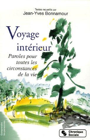Livre voyage int rieur paroles pour toutes les for Le voyage interieur