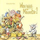 """Was is(s)t der Mauseb�rvon """"Martina Sieber-Mahler"""""""