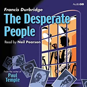 The Desperate People | [Francis Durbridge]