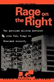 img - for Rage on the Right: The American Militia Movement from Ruby Ridge to Ho book / textbook / text book