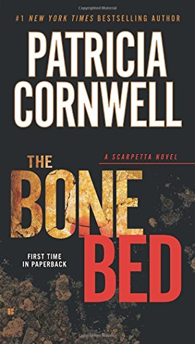 The Bone Bed (Kay Scarpetta)