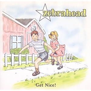 zebrahead get nice