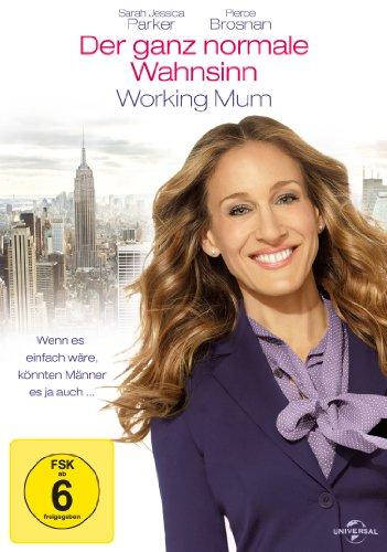 Der ganz normale Wahnsinn - Working Mum