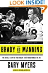 Brady vs Manning: The Untold Story of...
