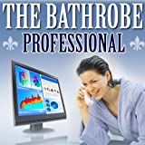 The Bathrobe Professional - How to Make Money From Home - Part 1