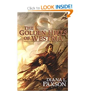 The Golden Hills of Westria by Diana L. Paxson