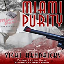 Miami Purity (       UNABRIDGED) by Vicki Hendricks Narrated by Linda Borg