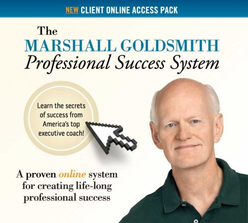 The Marshall Goldsmith Professional Success System Online Access Pack