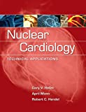 img - for Nuclear Cardiology: Technical Applications book / textbook / text book