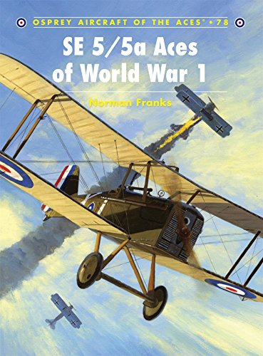 SE 5/5a Aces of World War I (Aircraft of the Aces)