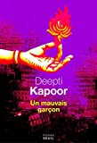 vignette de 'mauvais garçon (Un) (Deepti Kapoor)'