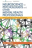 img - for Neuroscience for Psychologists and Other Mental Health Professionals: Promoting Well-Being and Treating Mental Illness by Littrell PhD LCSW, Dr. Jill (2015) Paperback book / textbook / text book