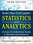 Even You Can Learn Statistics and Ana...