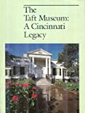 The Taft Museum: A Cincinnati Legacy