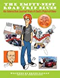 img - for The Empty-Nest Road Trip Blues: An Interactive Journal from A Dad's Point-of-View book / textbook / text book