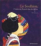 Image of Le Seolbim, l'habit du Nouvel An des filles