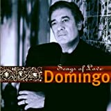 Placido Domingo: Songs of Love