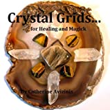img - for Crystal Grids... for Healing and Magick (Calya Journey-Wise) book / textbook / text book
