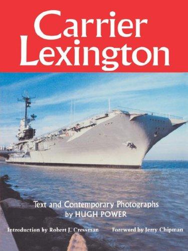 Carrier Lexington (Centennial Series of the Association of Former Students, Texas A&M University), Hugh Power