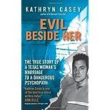 Evil Beside Herby Kathryn Casey